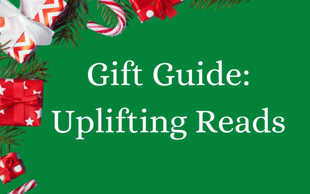 Boldwood Gift Guide: Uplifting Reads