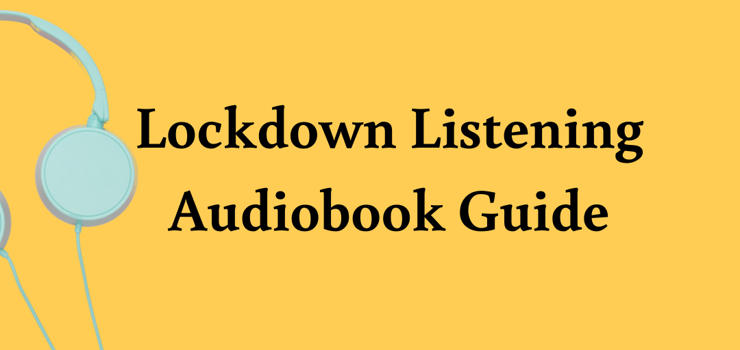 Boldwood Books – Lockdown Listening Audiobook Guide