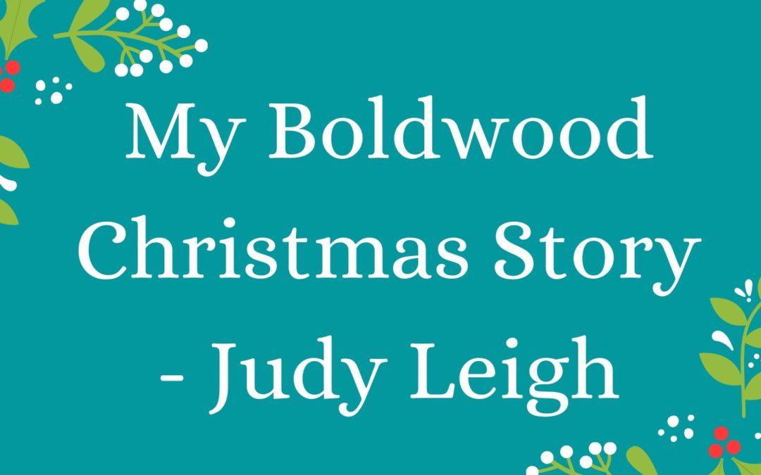 My Boldwood Christmas Story – Judy Leigh