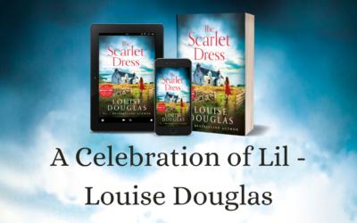 A Celebration of Lil – Louise Douglas