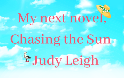My next novel, Chasing the Sun – Judy Leigh