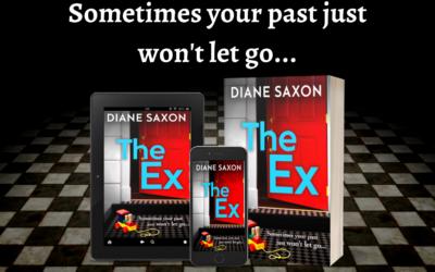 Publication Day Blog: The Ex – Diane Saxon