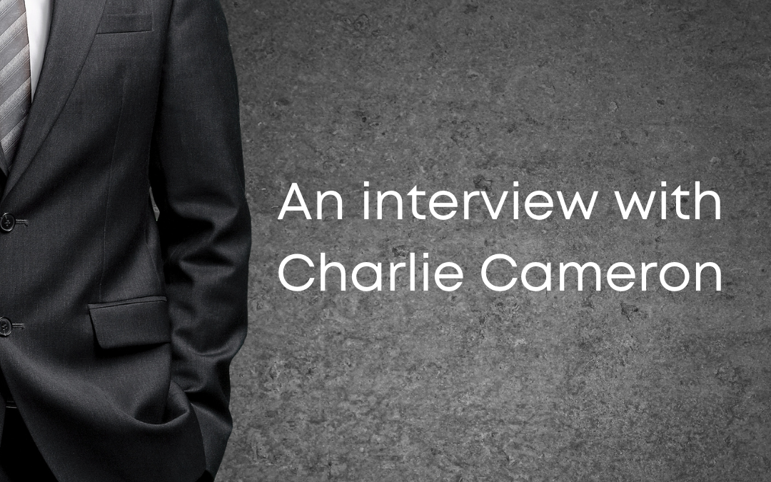 An interview with Charlie Cameron
